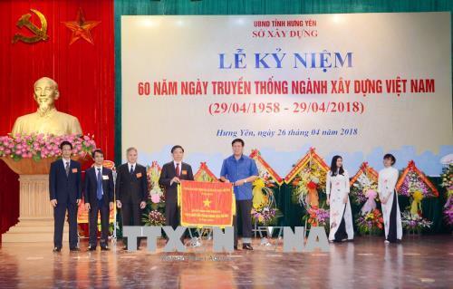 Hưng Yên: Lễ kỷ niệm 60 năm ngày truyền thống ngành xây dựng Việt Nam